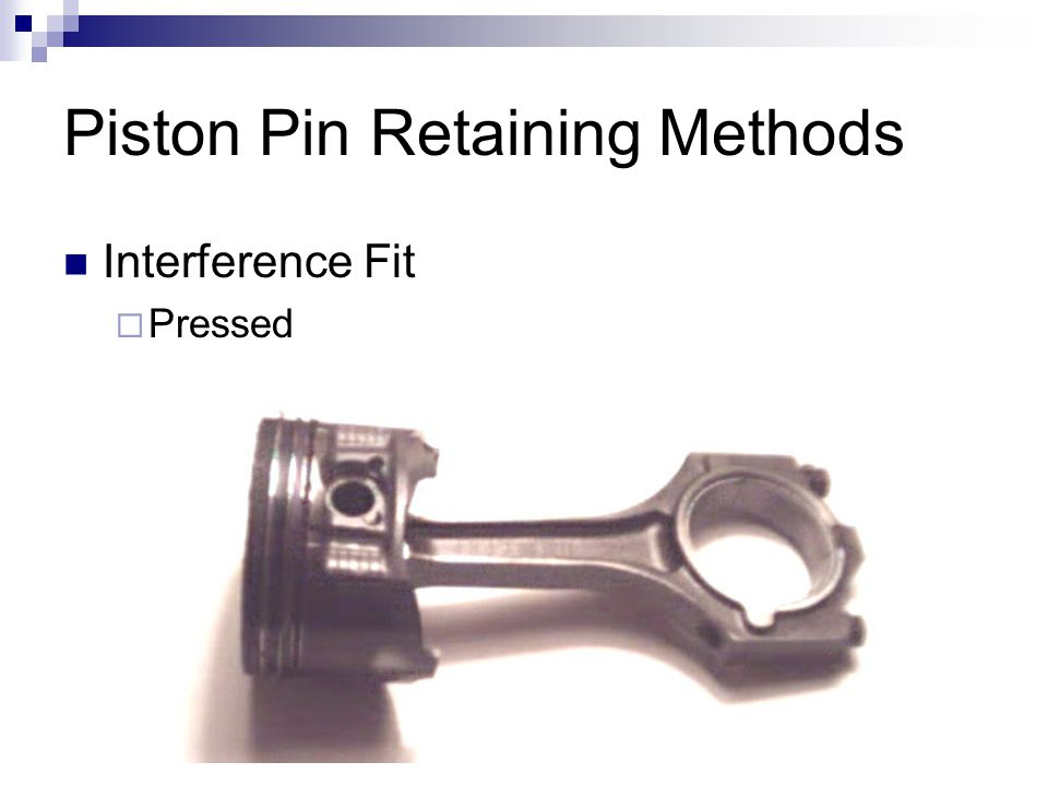 Piston Pin Retaining Methods