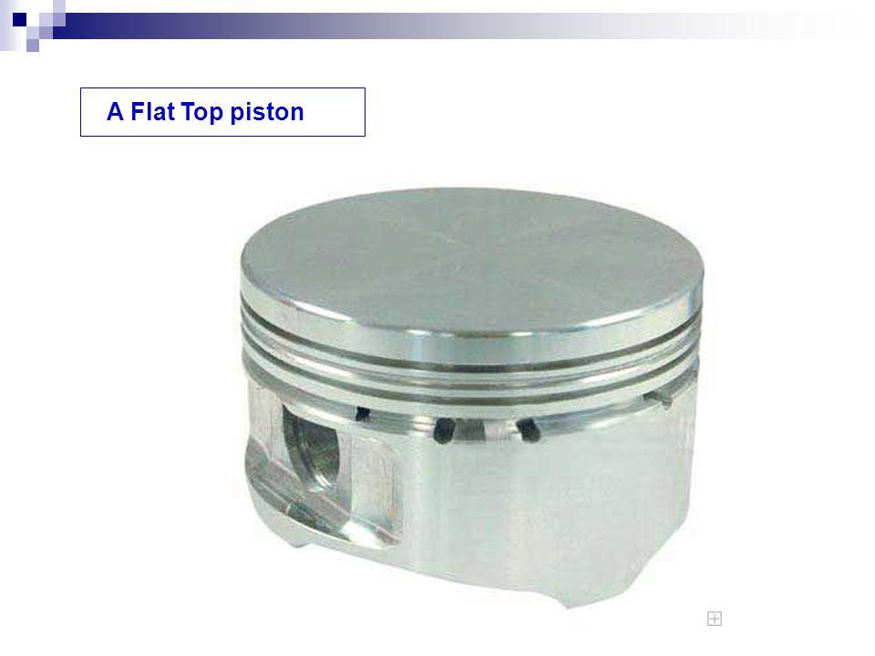 A Flat Top piston