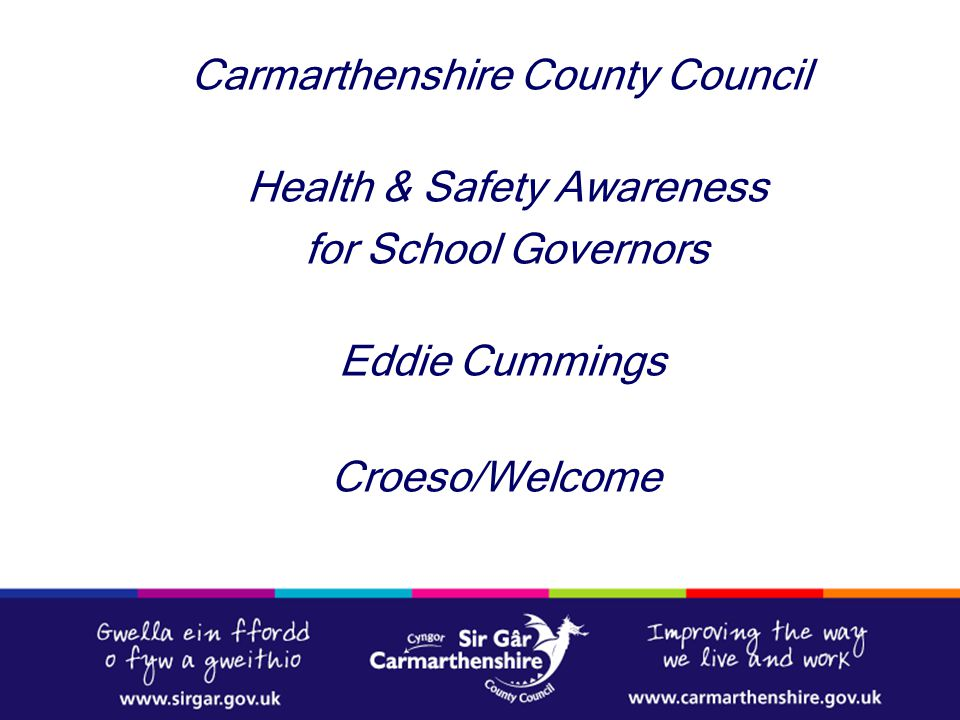 Carmarthenshire County Council Health & Safety Awareness