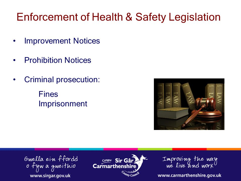 Enforcement of Health & Safety Legislation