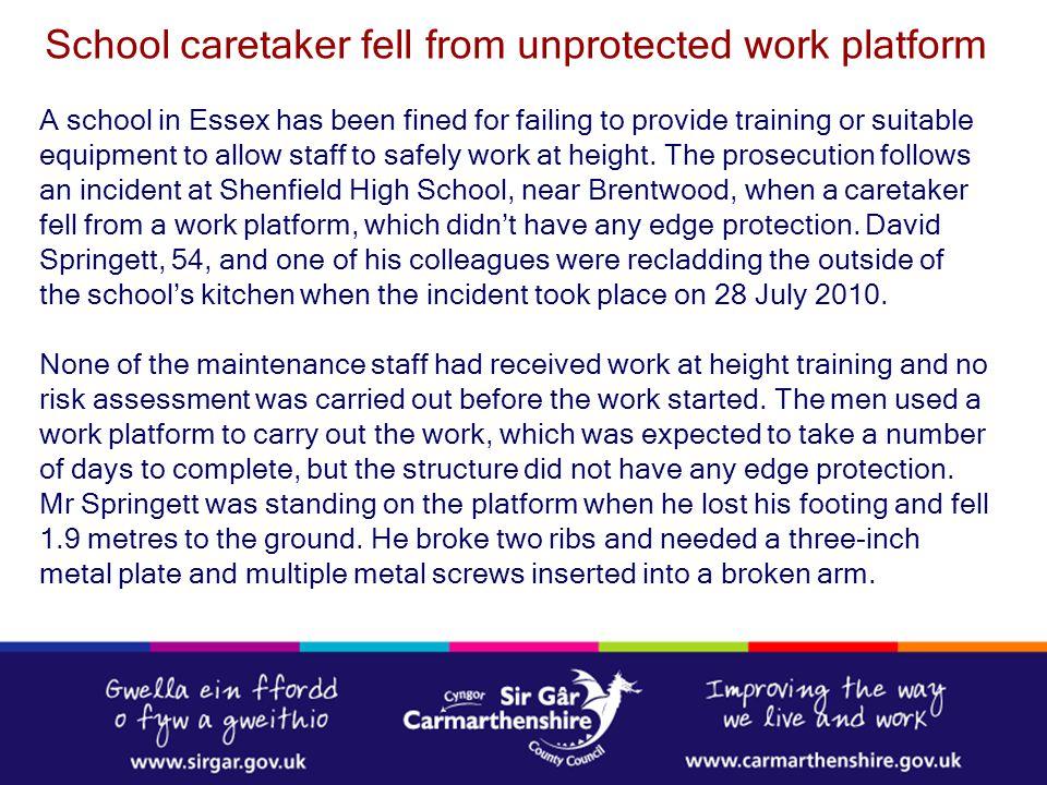 School caretaker fell from unprotected work platform