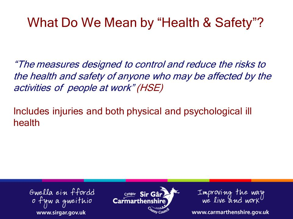 What Do We Mean by Health & Safety