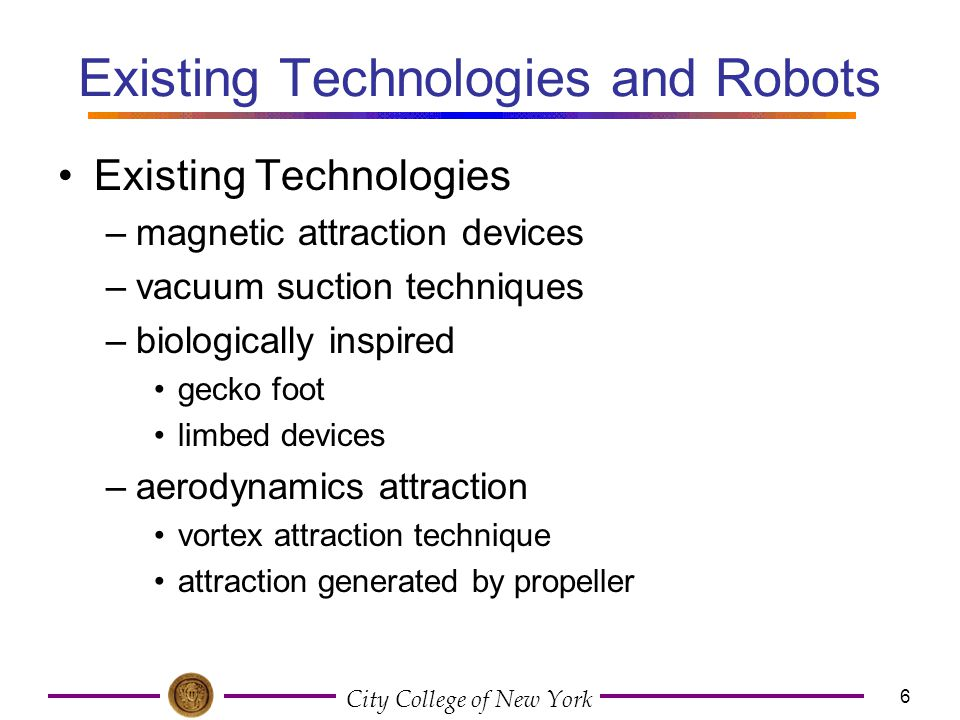Existing Technologies and Robots