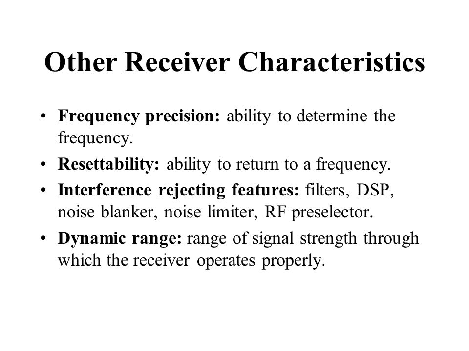 Other Receiver Characteristics