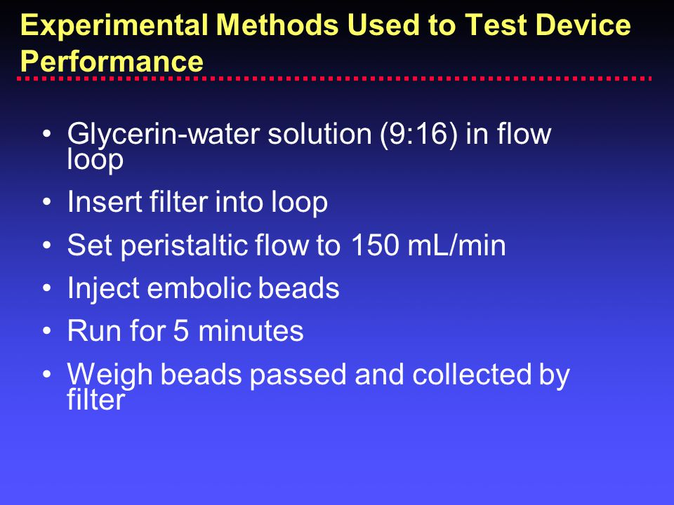 Experimental Methods Used to Test Device Performance