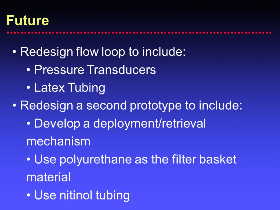 Future Redesign flow loop to include: Pressure Transducers
