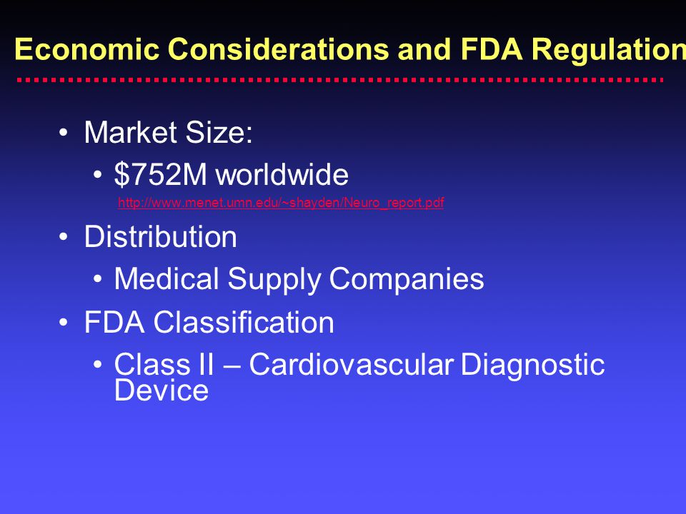 Economic Considerations and FDA Regulation