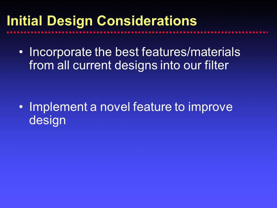 Initial Design Considerations