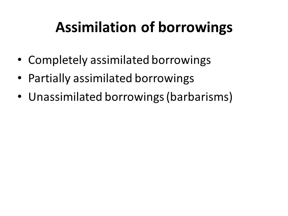 Assimilation of borrowings