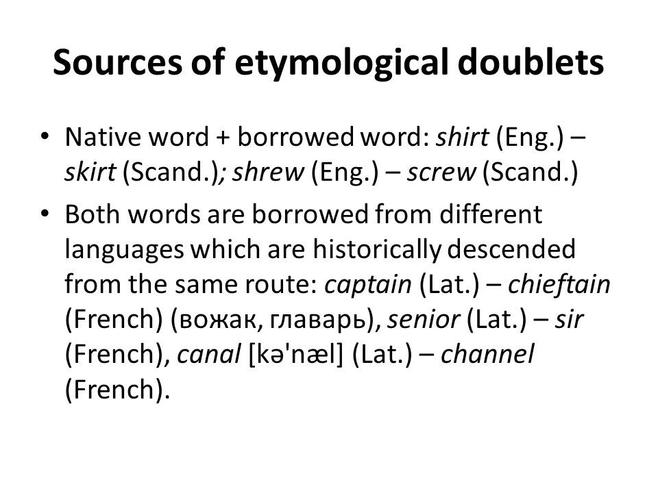 Sources of etymological doublets