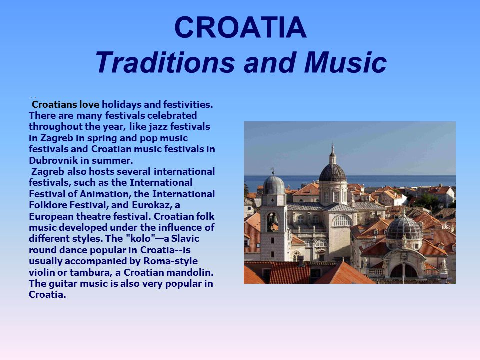 CROATIA Traditions and Music