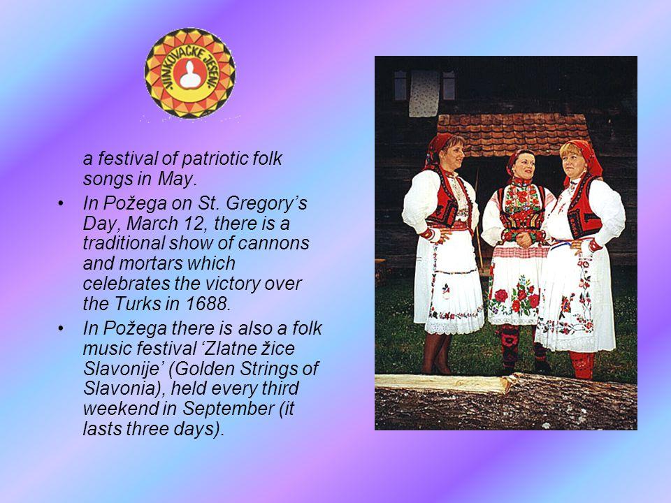 a festival of patriotic folk songs in May.