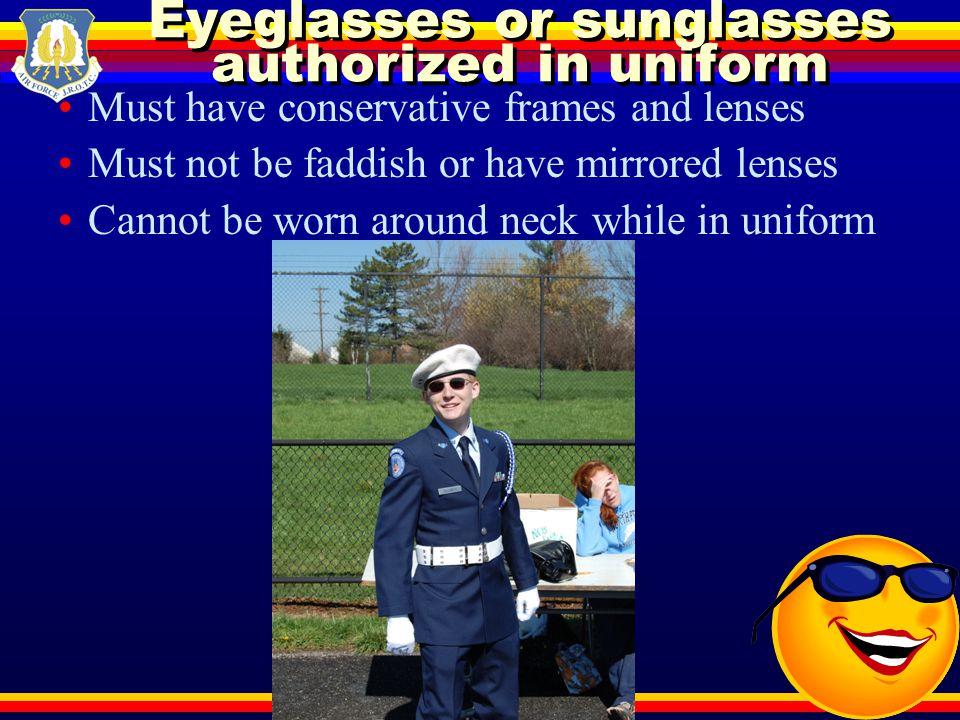Eyeglasses or sunglasses authorized in uniform