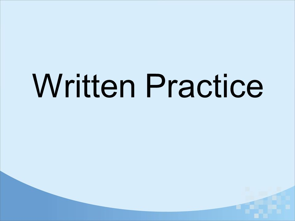 Written Practice