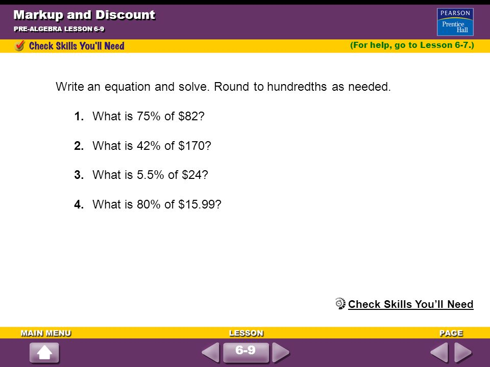 Write an equation and solve. Round to hundredths as needed.