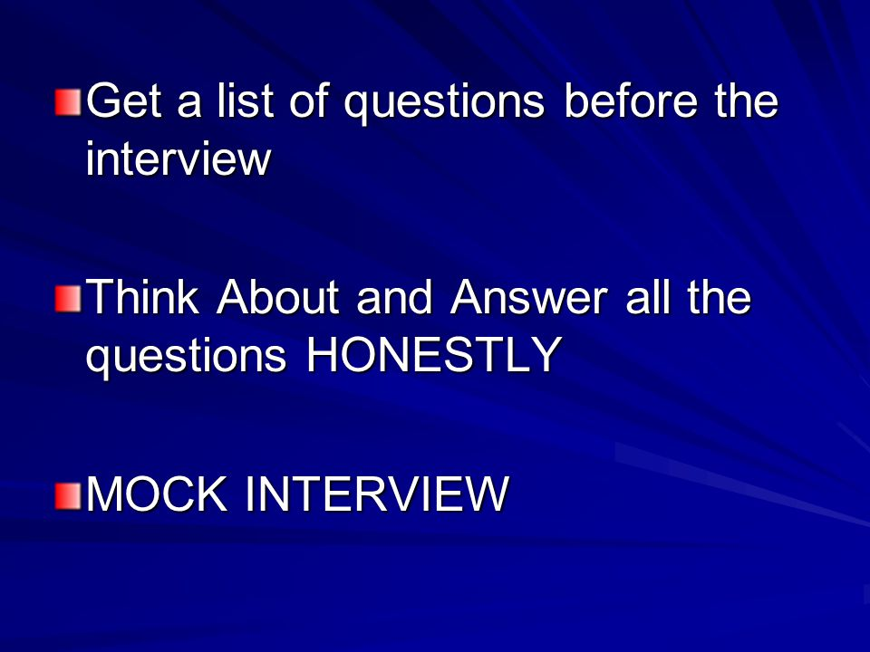 Get a list of questions before the interview