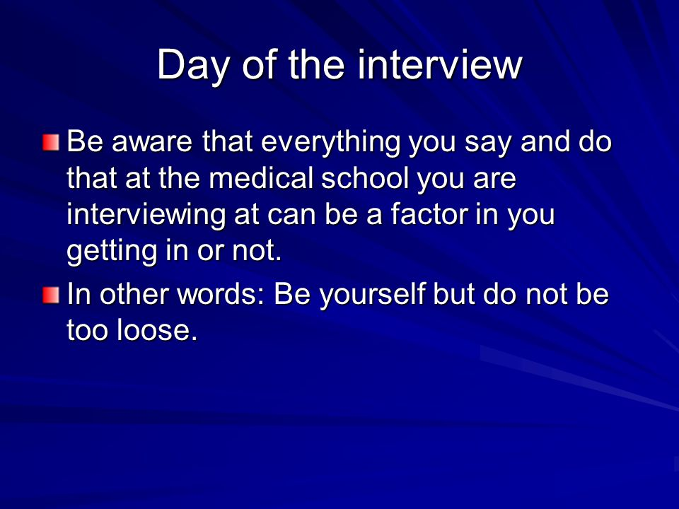 Day of the interview