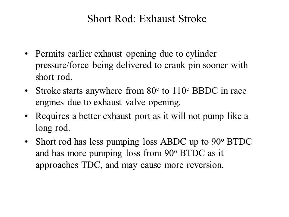 Short Rod: Exhaust Stroke