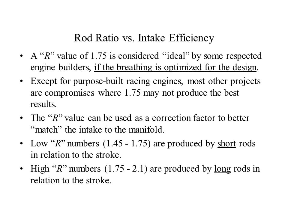 Rod Ratio vs. Intake Efficiency