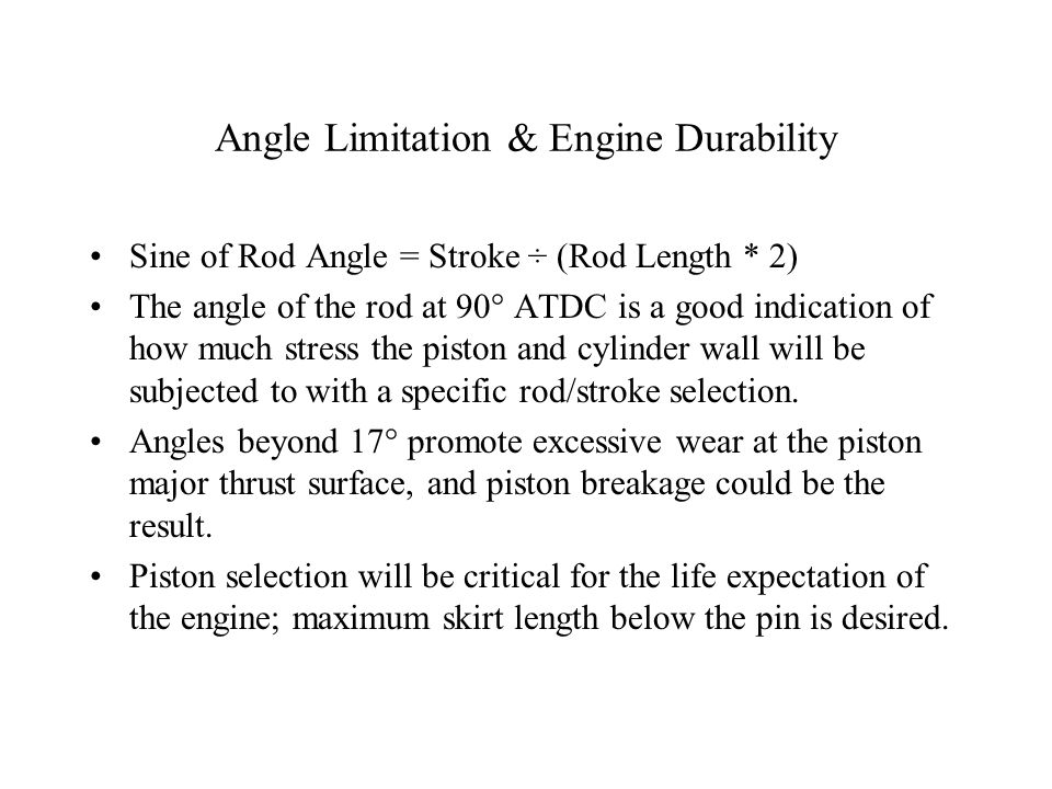 Angle Limitation & Engine Durability