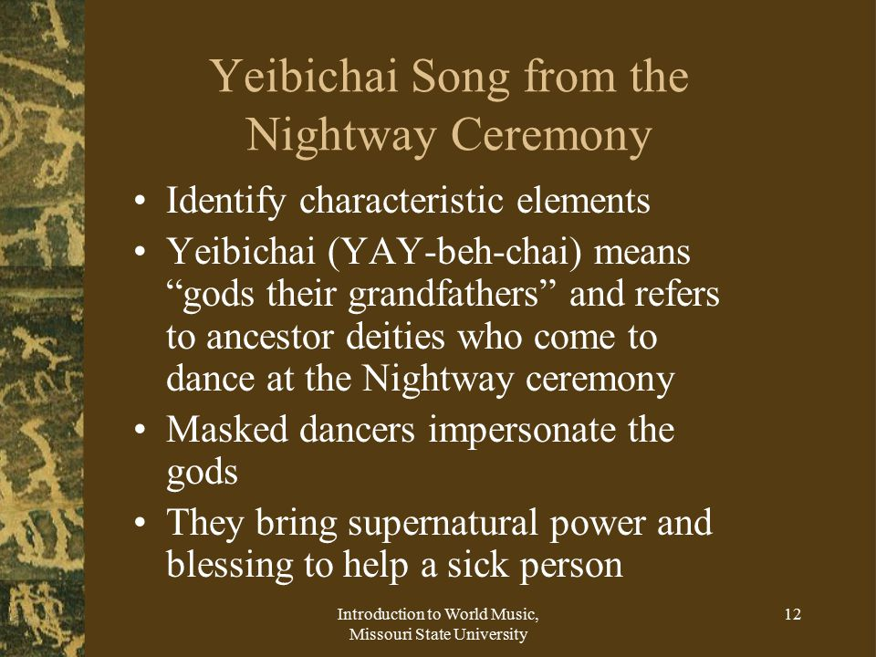 Yeibichai Song from the Nightway Ceremony