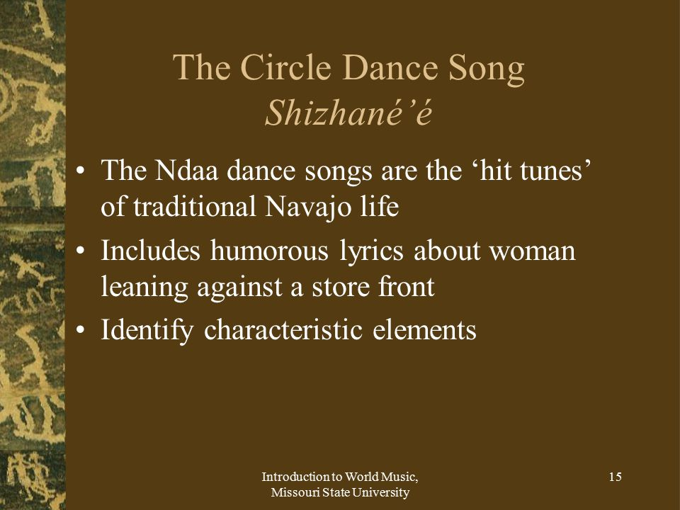 The Circle Dance Song Shizhané'é