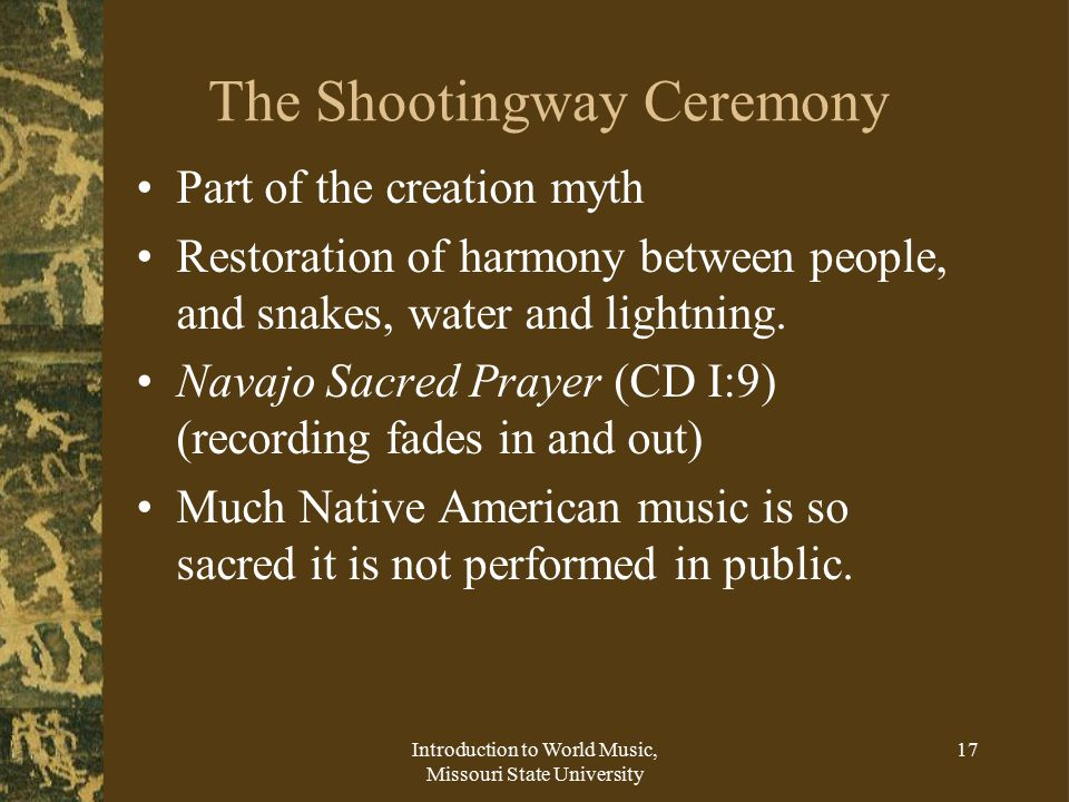 The Shootingway Ceremony