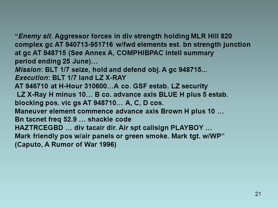 Enemy sit. Aggressor forces in div strength holding MLR Hill 820