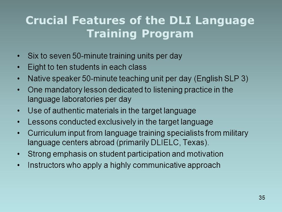 Crucial Features of the DLI Language Training Program