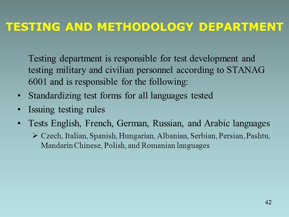 Testing and Methodology Department