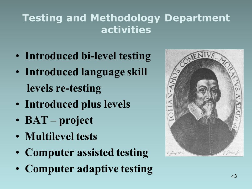 Testing and Methodology Department activities