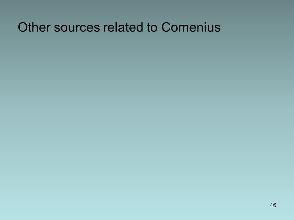 Other sources related to Comenius