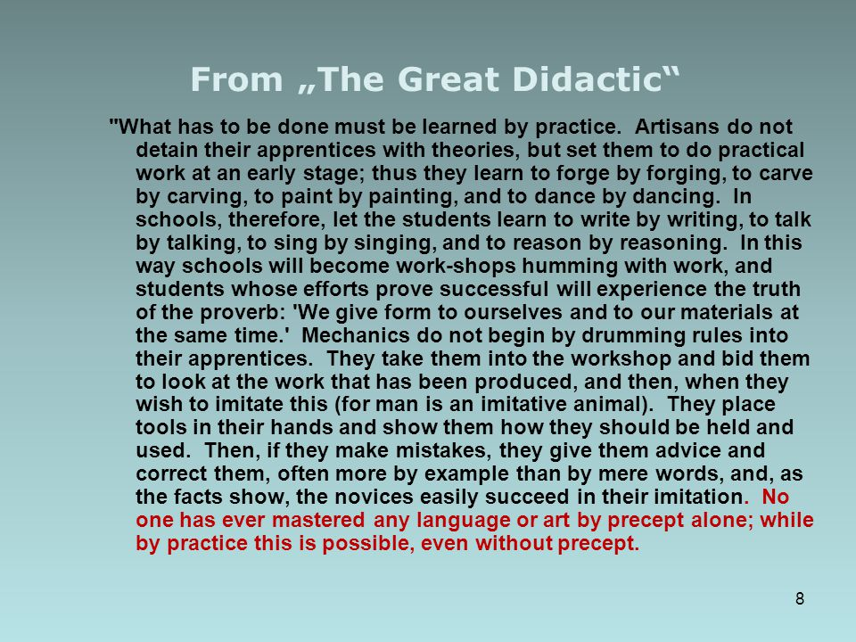 "From ""The Great Didactic"