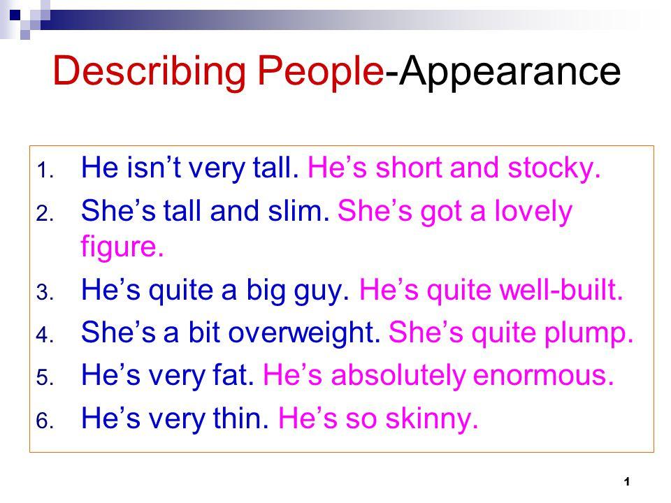 Describing People-Appearance