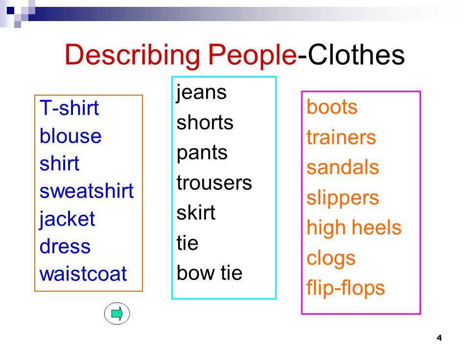 Describing People-Clothes