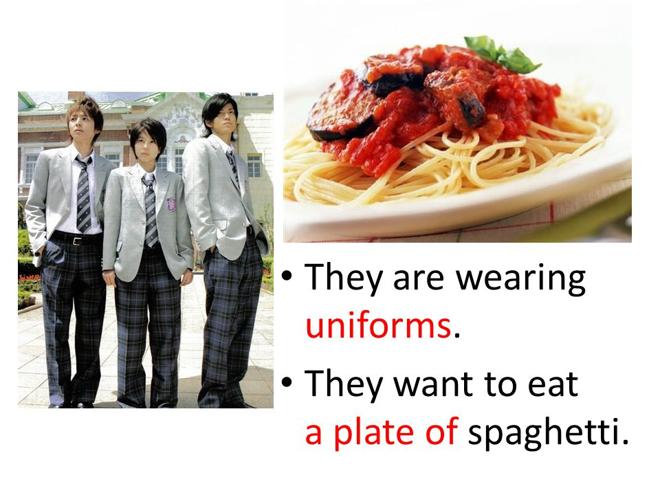 They are wearing uniforms.