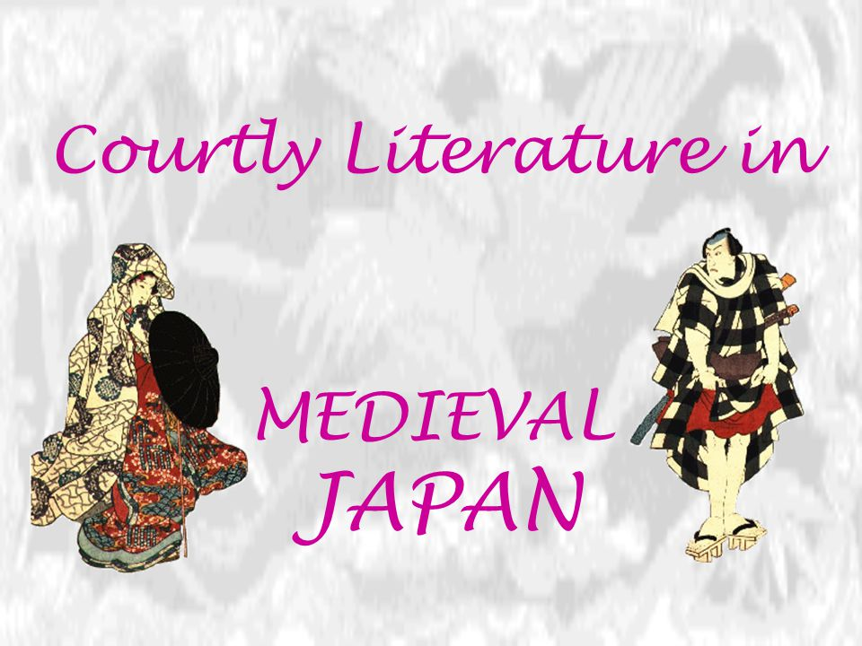 Courtly Literature in MEDIEVAL JAPAN