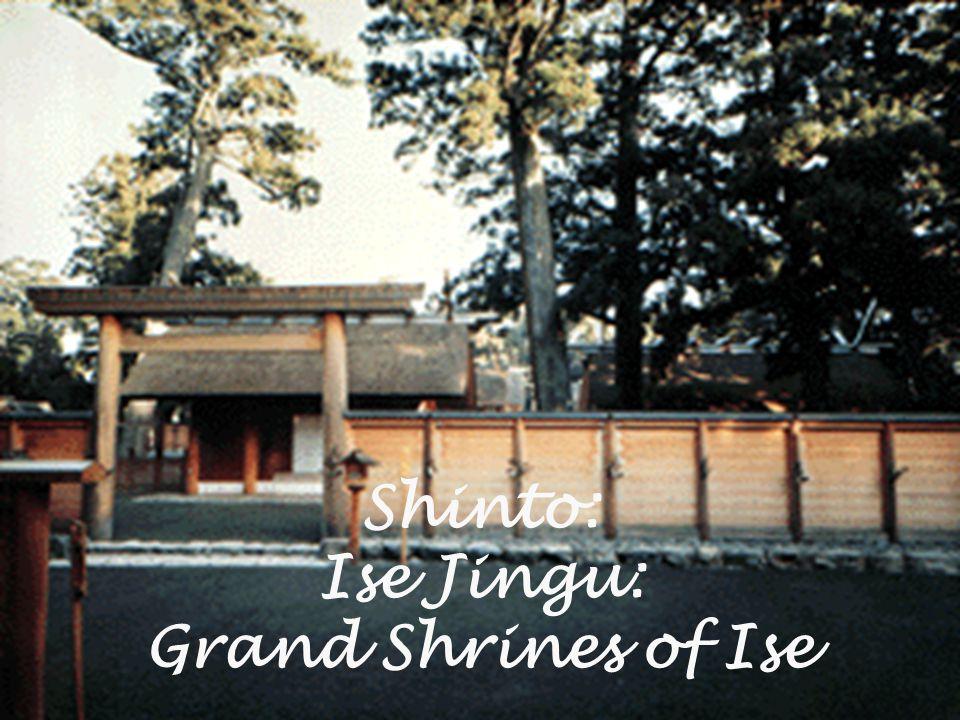 Shinto: Ise Jingu: Grand Shrines of Ise