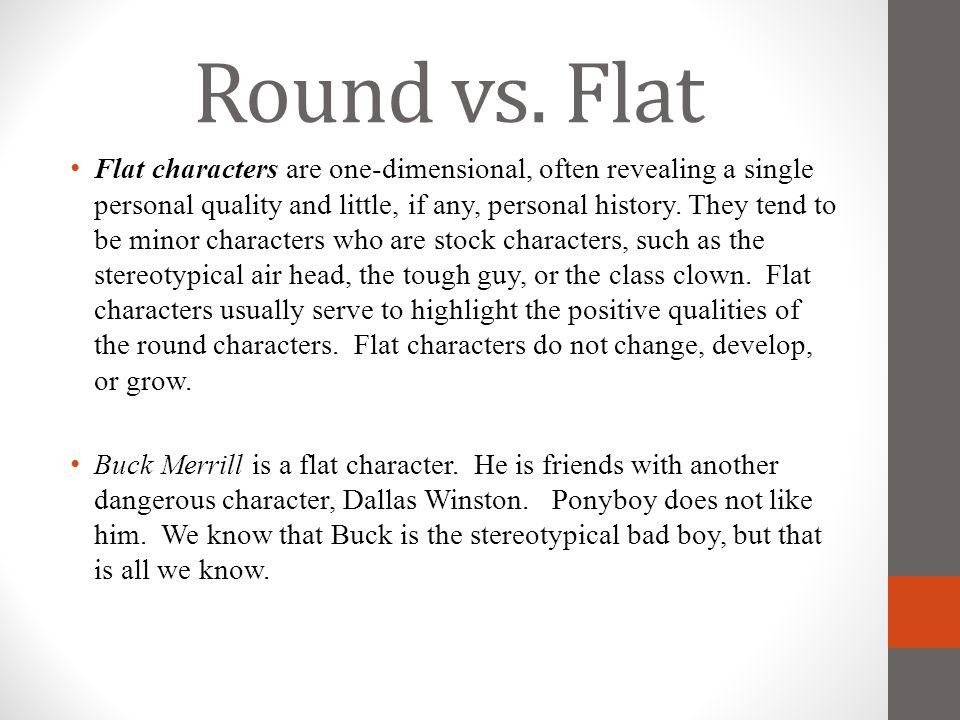 Round vs. Flat