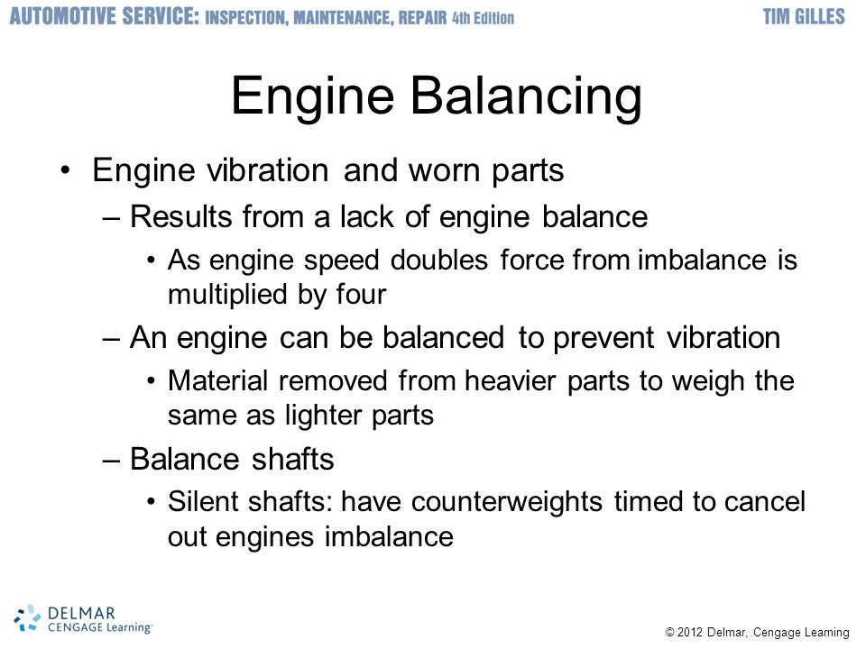 Engine Balancing Engine vibration and worn parts