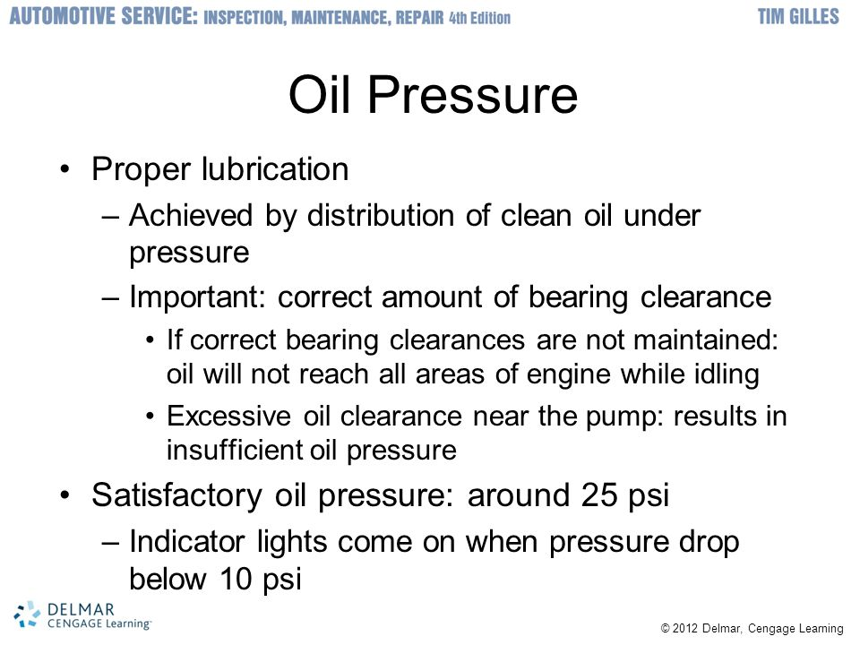 Oil Pressure Proper lubrication