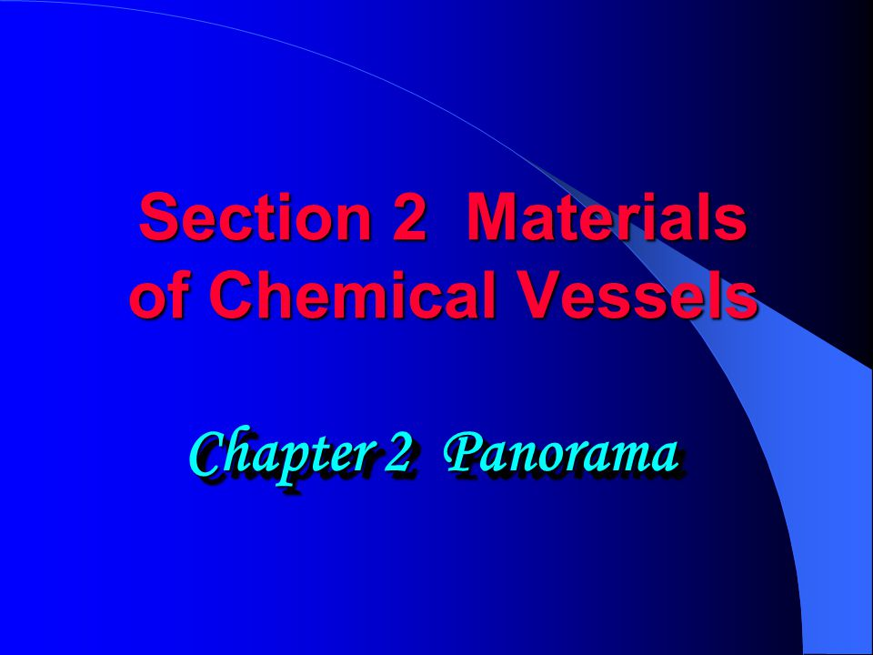 Section 2 Materials of Chemical Vessels