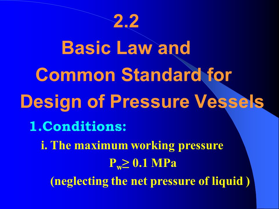 Design of Pressure Vessels