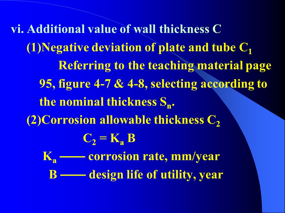 vi. Additional value of wall thickness C