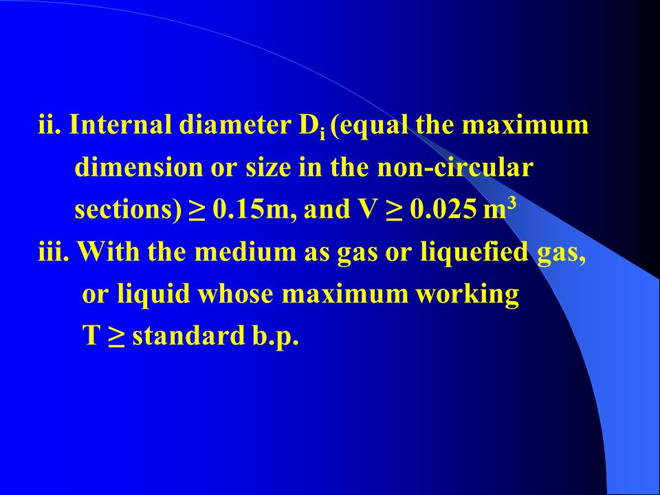 ii. Internal diameter Di (equal the maximum