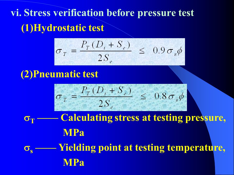 vi. Stress verification before pressure test