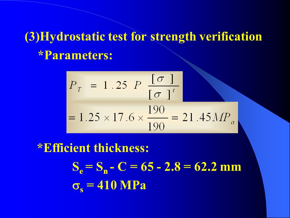 (3)Hydrostatic test for strength verification