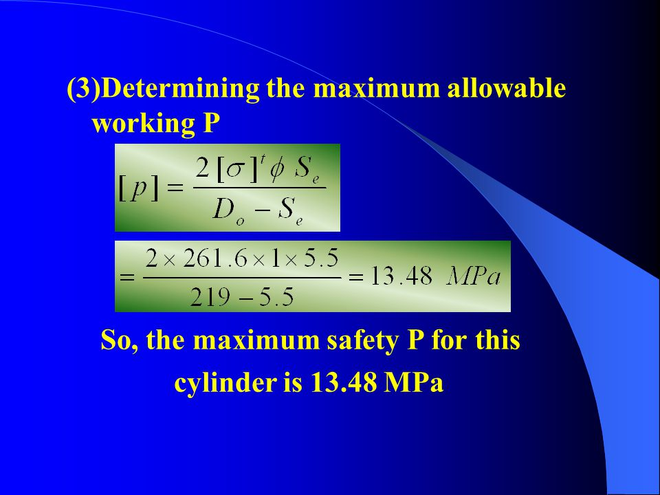 (3)Determining the maximum allowable working P