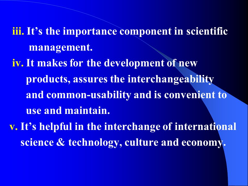 iii. It's the importance component in scientific