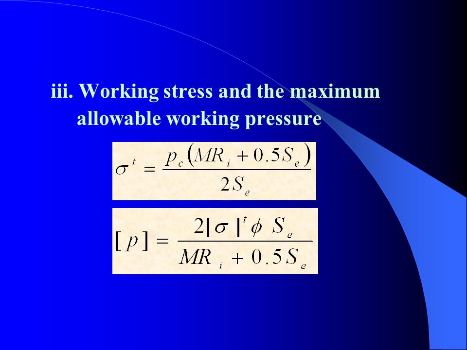 iii. Working stress and the maximum